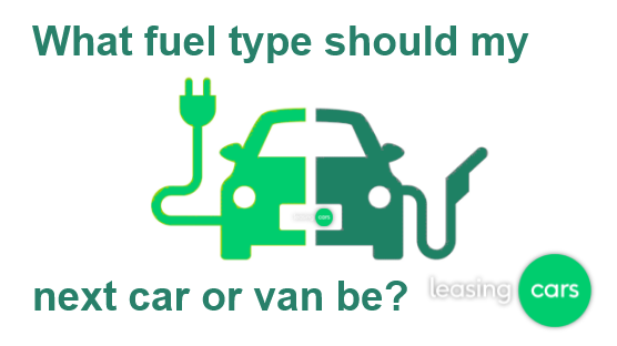 What is the best fuel type for me? Petrol, Diesel or Electric?